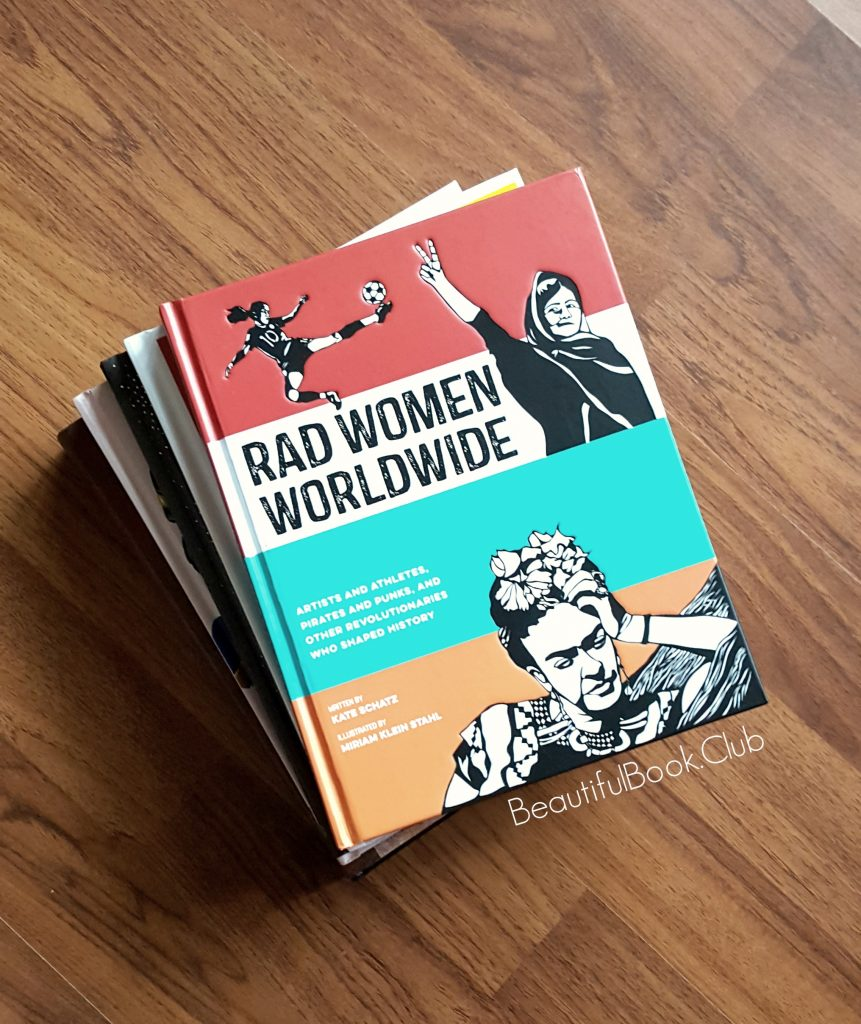 Rad Women Worldwide by Kate Schatz