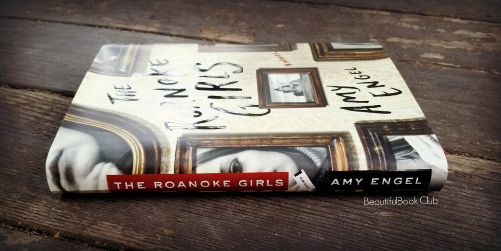 The Roanoke Girls Book Image by Amy Engel Beautiful Book Club