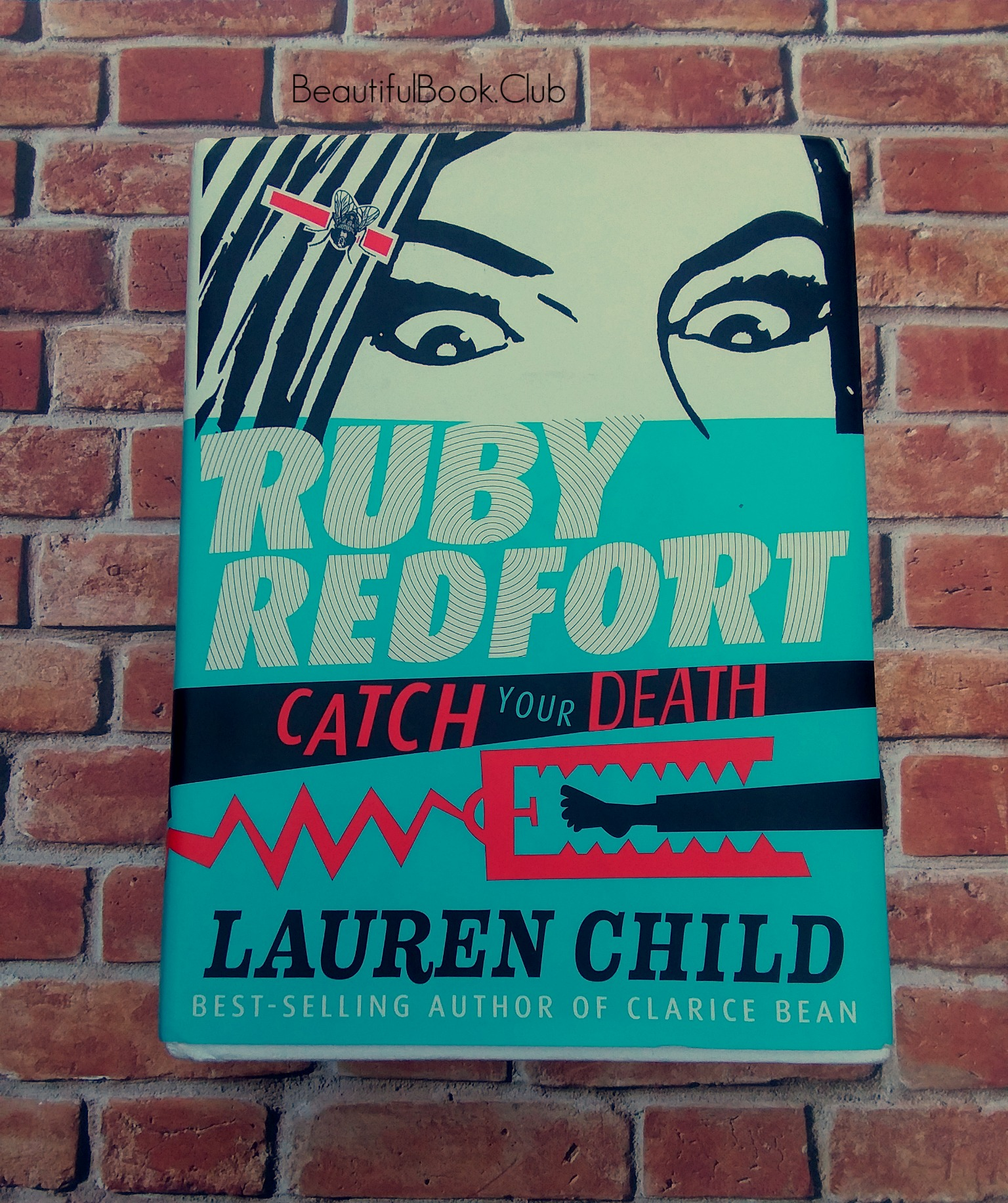 Catch Your Death by Lauren Child Ruby Redfort series book #3 front cover with bricks