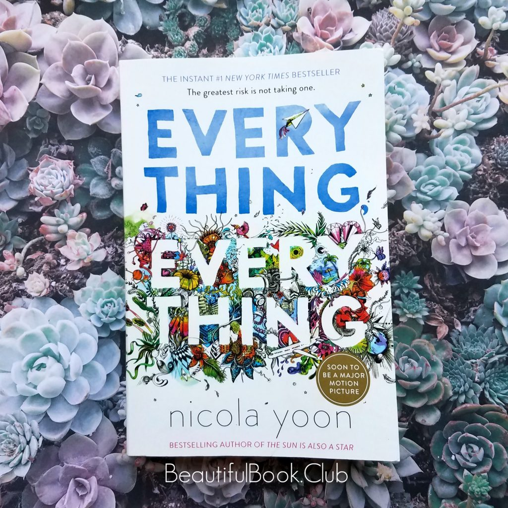 Everything Everything by Nicola Yoon 2