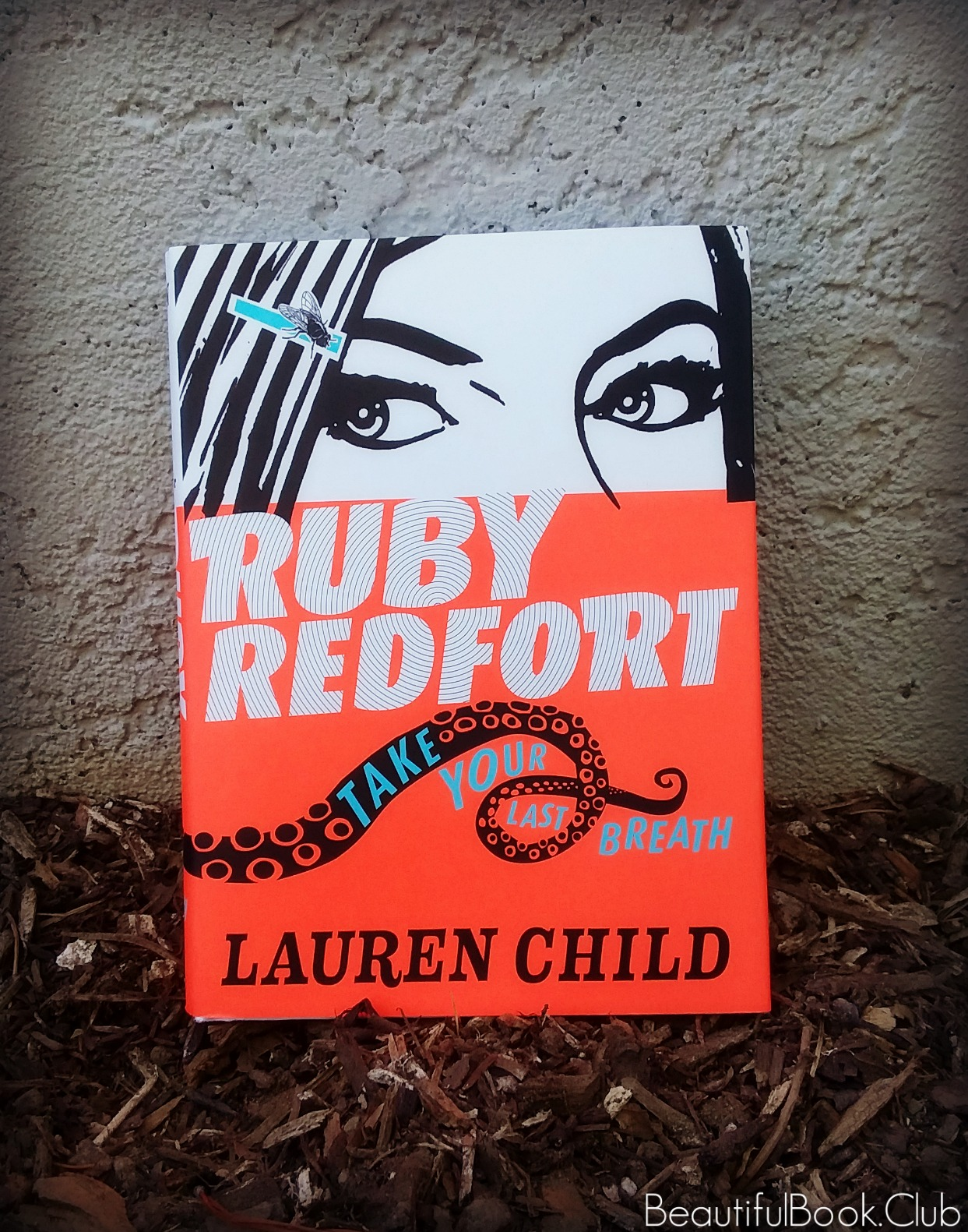 Take Your Last Breath by Lauren Child, Ruby Redfort series book #2 front cover