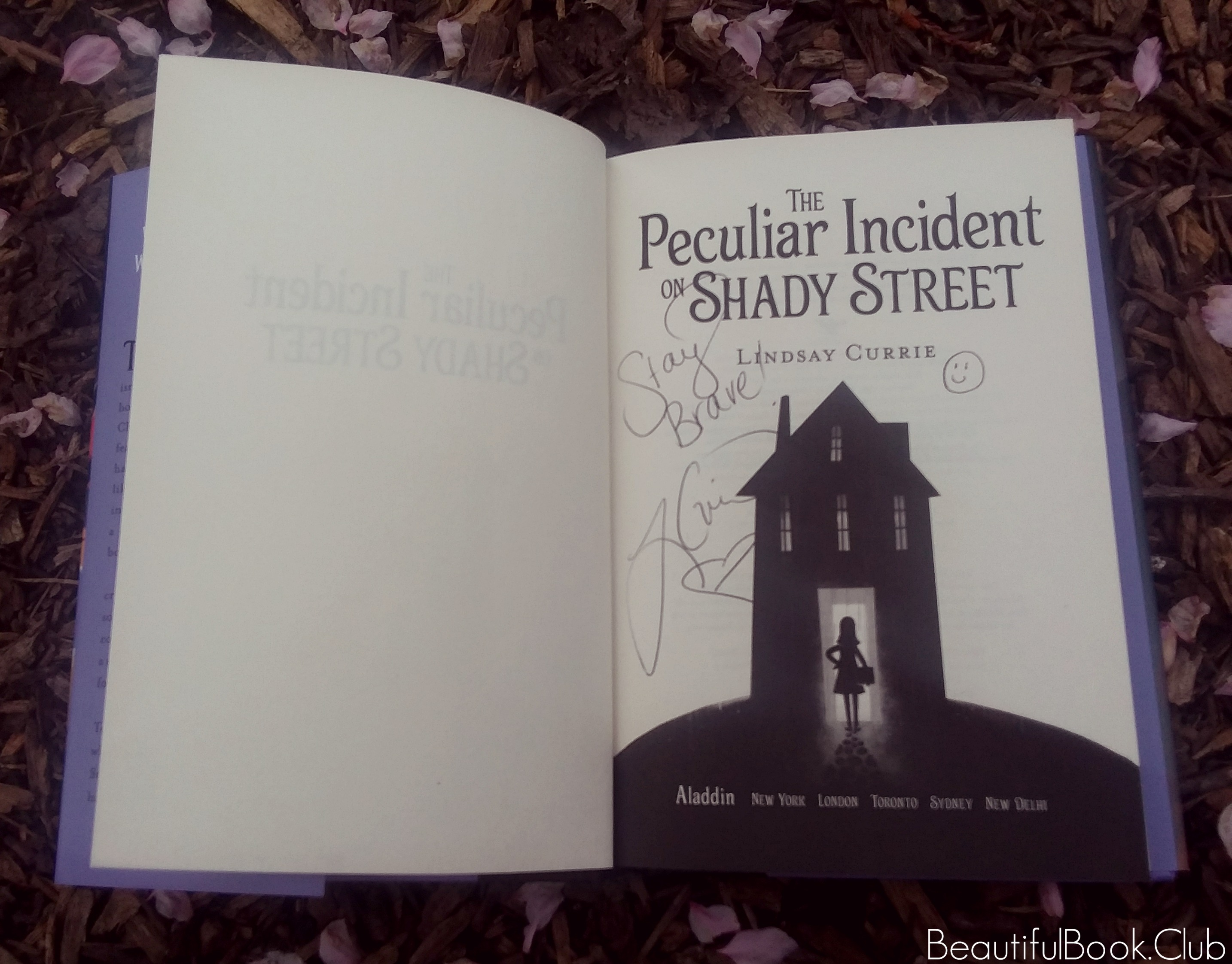 The Peculiar Incident On Shady Street by Lindsay Currie inside page signed by author
